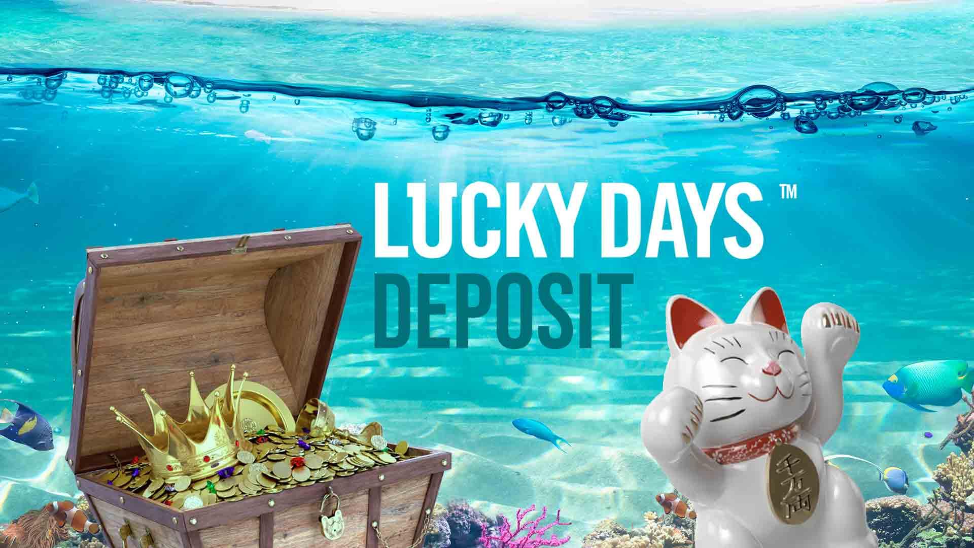 Lucky Days Deposit
