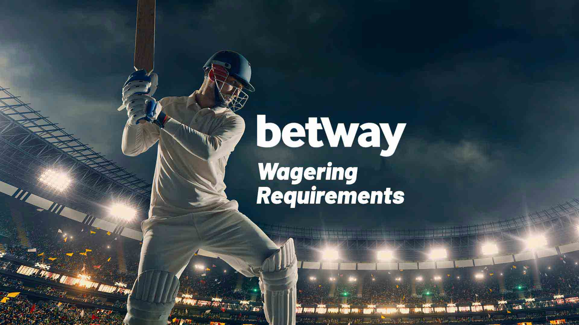 betway wagering requirements